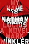 My Name Is Nathan Lucius
