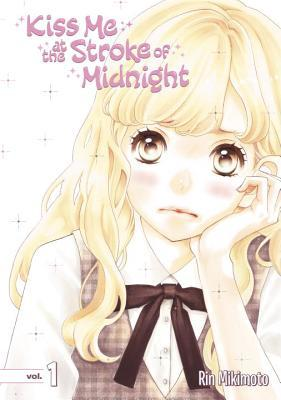 Kiss Me at the Stroke of Midnight, Vol. 1