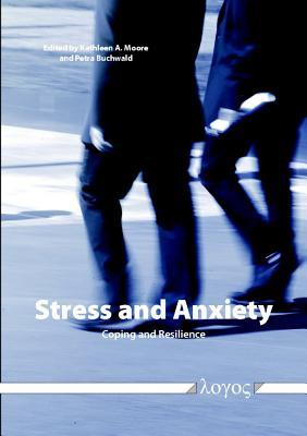 Stress and Anxiety -- Coping and Resilience