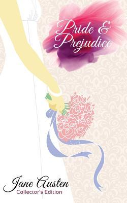 Collectors Edition: Pride and Prejudice - Jane Austen: Limited Print Collectors Edition