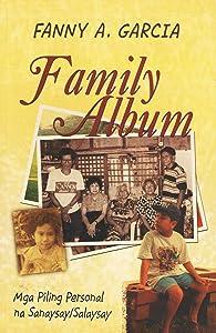 Family Album: Mga Piling Personal na Sanaysay/Salaysay