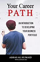 Your Career Path: An Introduction to Developing Your Business Portfolio