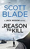 A Reason to Kill (Jack Widow, #3)