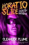 Horatio Slice: Guitar Slayer of the Universe