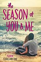The Season of You  Me