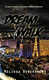 Dream Walk (Lacey Fitzpatrick and Sam Firecloud #4)