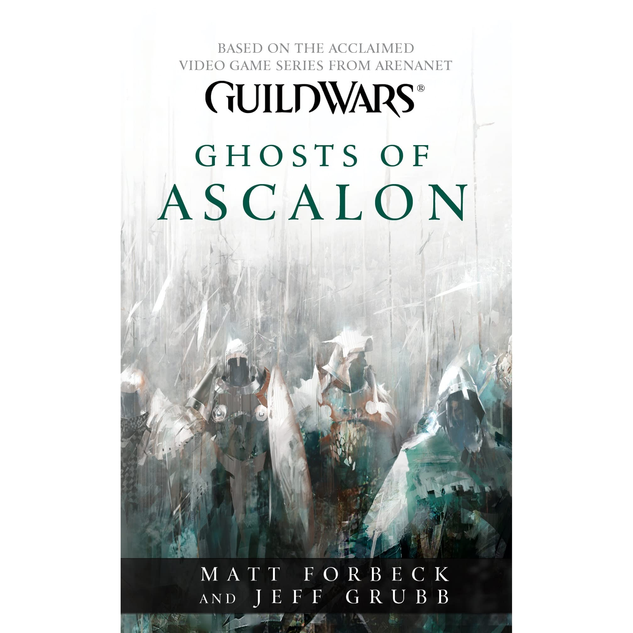 Ghosts of Ascalon (Guild Wars, #1) by Matt Forbeck