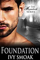 Foundation (The Hunted #5)