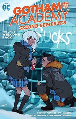 Gotham Academy: Second Semester, Volume 1: Welcome Back