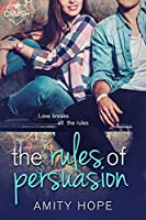 The Rules of Persuasion (The Rules of Persuasion #1)
