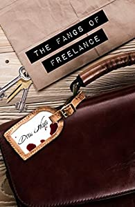 The Fangs of Freelance (Fred, the Vampire Accountant, #4)