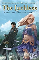 The Luckless (Second Age of Retha #1)