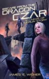 Escape From the Dragon Czar (The Aegis of Merlin #5)