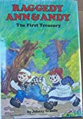Raggedy Ann and Andy: The First Treasury