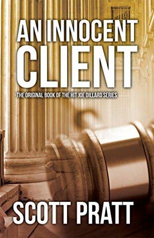 An Innocent Client (Joe Dillard, #1)