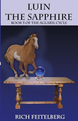 Luin the Sapphire, Book 5 of the Aglaril Cycle