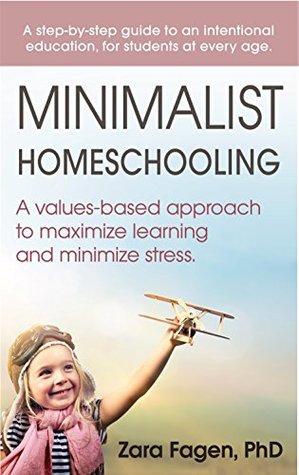 Minimalist Homeschooling by Zara Fagen