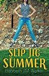 Slip Jig Summer
