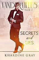 Secrets and Lies (Vandervilles, #2)