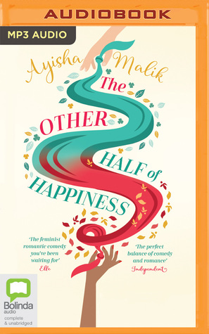 The Other Half of Happiness (Sofia Khan, #2) by Ayisha Malik