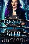 Death Be Blue (Terra Vane #1)