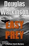 Easy Prey (Nathan Hawk Mystery #2)