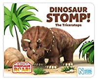 Dinosaur Stomp! The Triceratops (The World of Dinosaur Roar! Book 4)