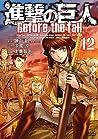 進撃の巨人 Before the Fall 12 [Shingeki no Kyojin: Before the Fall 12] (Attack on Titan: Before the Fall Manga, #12)