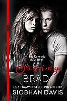 Saving Brad (The Kennedy Boys, #6)