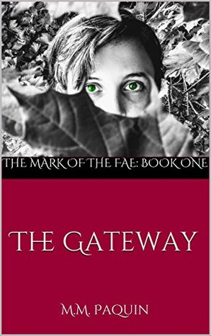 The Gateway (The Mark of the Fae #1)