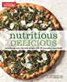 Nutritious Delicious: Turbocharge Your Favorite Recipes with 50 Everyday Superfoods