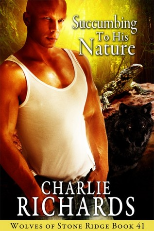 Succumbing to his Nature (Wolves of Stone Ridge #41)
