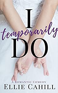 I Temporarily Do (Cordially Invited, #1)