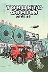 Toronto Comics: Mini #1 (Toronto Comics, #0)
