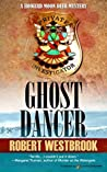 Ghost Dancer (A Howard Moon Deer Mystery Book 1)
