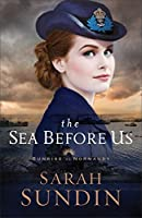 The Sea Before Us (Sunrise at Normandy #1)