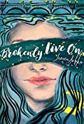 Brokenly Live On