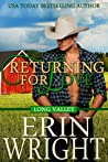 Review ebook Returning for Love (Long Valley, #3) by Erin Wright