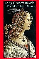 Lady Grace's Revels: A Tale of Elizabethan England
