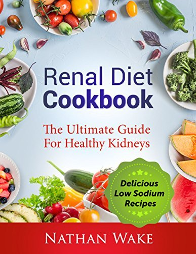 Renal-Diet-Cookbook-The-Ultimate-Guide-for-Healthy-Kidneys