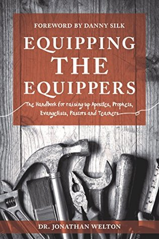 Equipping the Equippers by Jonathan Welton