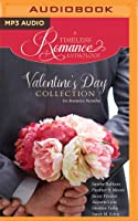 Valentine's Day Collection: Six Romance Novellas