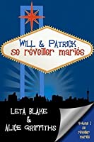 Will & Patrick Se réveiller mariés (Wake Up Married, #1)