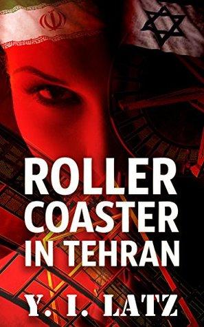 Roller Coaster in Tehran by Y.I. Latz