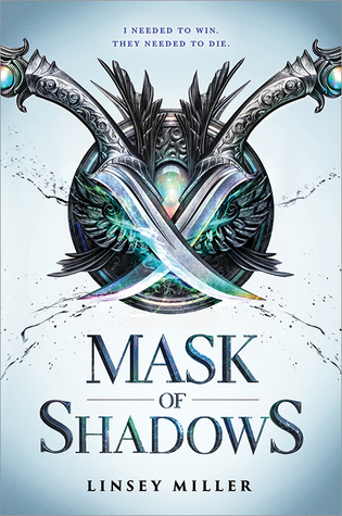 Mask of Shadows (Mask of Shadows, #1) by Linsey Miller