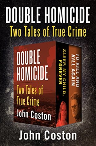 Double Homicide: Two Tales of True Crime