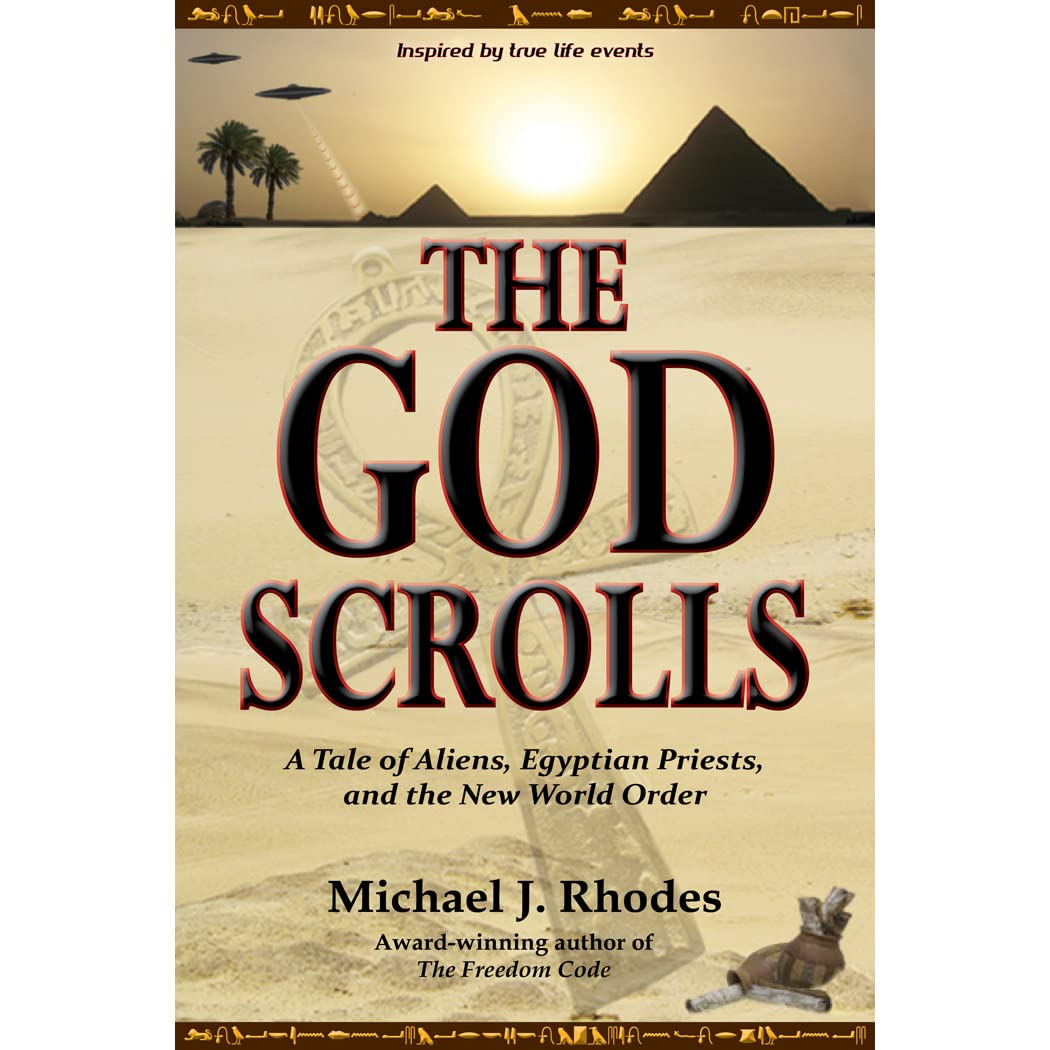 The God Scrolls: A Tale of Aliens, Egyptian Priests, and the New