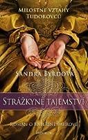 Strážkyně tajemství – Román o Kateřině Parrové ( #2)