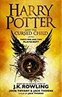 Harry Potter and the Cursed Child: The Official Script Book of the Original West End Production
