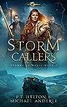 Storm Callers: Age Of Magic - A Kurtherian Gambit Series (Storms Of Magic, #2)